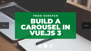 Build Carousel image slider in VueJs  from scratch